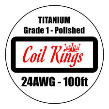 24AWG 100FT TITANIUM WIRE 99.7% PURE GRADE 1 POLISHED Ti WIRE