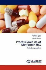 Process Scale Up Of Metformin Hcl: An Industry Analysis: By Shashank Tiwari, ...