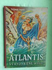 Thomas Trent: Atlantis versunkene Welt W. Fischer Aus unseren Tagen Jugendbuch