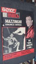 LA BOXE NEL MONDO SPORT MATCH N.22 1964 - MAZZINGHI STRONCA ORTEGA