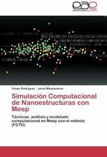 Simulacion Computacional de Nanoestructuras Con Meep. Yohan 9783659069413 New.*=