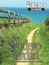 El Sendero de La Verdad, Libro 5 (Alumno) (Spanish Edition)