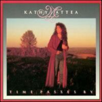 Time Passes By - Kathy Mattea - EACH CD $2 BUY AT LEAST 4 1991-03-19 - Island De