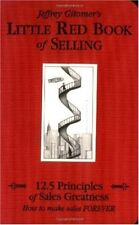 Little Red Book of Selling: 12.5 Principles of Sal