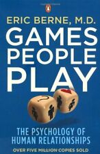 Games People Play: The Psychology of Human Relationships-Eric  ..9780141040271