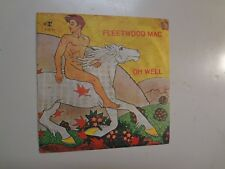 "FLEETWOOD MAC: Oh Well(Part 1)-(Part 2)-Italy 7"" 70 Reprise Records R 02133 ASL"