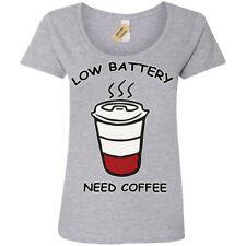 Low Battery Need Coffee T-Shirt caffeine lovers Womens Ladies Scoop
