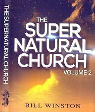 The Supernatural Church - Volume 2 - Bill Winston - 4 Dvd Teaching