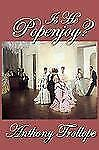 Is He Popenjoy? by Anthony Trollope (2009, Hardcover)