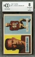1957 topps #91 LINDON CROW chicago cardinals BGS BCCG 8