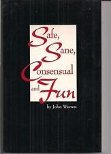 SAFE, SANE, CONSENSUAL AND FUN ~ DIVERSIFIED SERVICES 1995 1ST JOHN WARREN BDSM