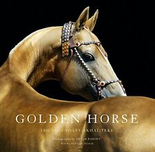 Golden Horse: The Legendary Akhal-Teke New Hardcover Book Aleksandr Klimuk, Artu