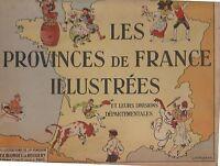 Les Provinces de France illustrées. Ill. de PINCHON. 1946. Très bel état