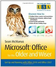Microsoft Office for the Older and Wiser: Get up a