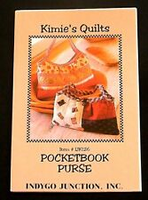 Pocketbook Purse Quilt Pattern Kimie's Quilts No. Ijk126 Indygo Junction 2004