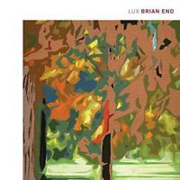 Brian Eno - Lux (NEW CD)