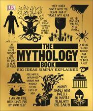 The Mythology Book: Big Ideas Simply Explained DK VeryGood
