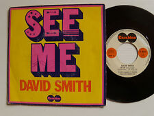 """DAVID SMITH : See me (ABEILHE/RIVAT) - 7"""" SP 1972 French slow CARABINE 66418"""