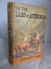 In the land of Afternoon by Lawrence G Green HB DJ 1951  - South Africa  Illust