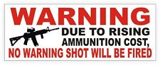 No Warning Shot Fired Home Security Sticker | Vinyl Garage Decal | Gun Rights