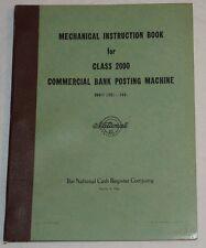NCR National Cash Register 2000 Posting Machine Mechanical Instruction Book 1952