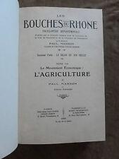 BOUCHES DU RHONE.ENCYCLOPEDIE DEPARTEMENTALE.MASSON.T.VII.AGRICULTURE