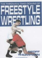 The Throws and Takedowns of Free-style Wrestlin, Thompson..