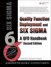 Quality Function Deployment and Six Sigma, Second Edition: A QFD Handbook (2nd E