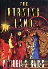 The Burning Land by Victoria Strauss-2004-1st Edition/DJ