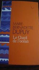 Livre Le chant de l'océan de Marie-Bernadette DUPUY