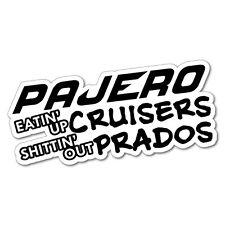 PAJERO EATING UP CRUISER PRADO Sticker Decal 4x4 4WD Funny Ute