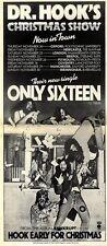 "SL28/11/75p52 Single/Album/Tour Advert 15x5"" Dr Hook : Only sixteen"