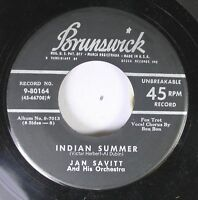 50'S & 60'S 45 Jan Savitt And His Orchestra - Indian Summer / Parade Of The Wood