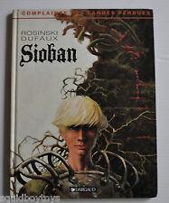 Complainte des Landes Perdues: SIOBAN BD Rosinski / Dufaux 1998
