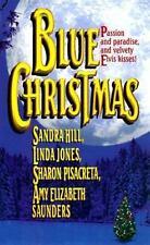 Blue Christmas by Sharon Pisacreta, Linda Jones, Amy E. Saunders and Sandra Hill