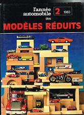 livre automobile: l'année des modèles réduits N°2 1983. edita