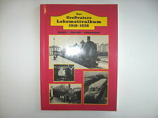 Aus Grossvaters Lokomotivalbum 1918 bis 1938 Griebl Slezak Sternhart