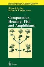 Springer Handbook of Auditory Research Ser.: Comparative Hearing : Fish and...