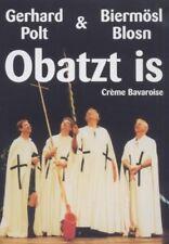 GERHARD POLT/BIERMÖSL BLOSN - OBATZT IS/CREME BAVAROISE  DVD NEU