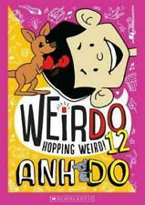 WeirDo 12: Hopping Weird by Anh Do Paperback