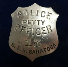 WWII 1940's USS SARATOGA Cv-3 POLICE Petty Officer Badge #'d 13 OBSOLETE