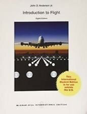 Introduction to Flight 8e by John D., Jr. Anderson International Edition