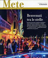 """METE GRAND TOUR * Benvenuti tra le stelle"""" in allegato al quotidiano IL Giornale"""