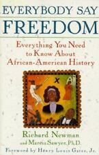 Everybody Say Freedom: Everything You Need to Know About African-Ameri-ExLibrary