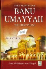 The Caliphate of Banu Umayyah: The First Phase