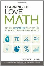 Learning to Love Math: Teaching Strategies That Change Student Attitudes and Get