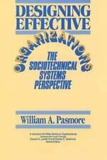 Designing Effective Organizations: The Sociotechnical Systems Perspective (Wiley