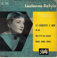 45TRS VINYL 7''/ FRENCH EP LUCIENNE DELYLE / LA CASQUETTE A JOJO + 3