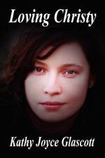 Loving Christy by Glascott, Kathy Joyce