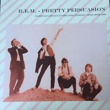 R.E.M. - Pretty Persuasion -  FM Broadcast Orlando 1989- New Vinyl Lp -Brand New
